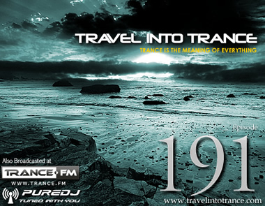 Travel Into Trance #191