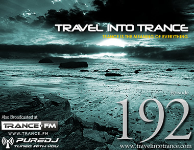 Travel Into Trance #192